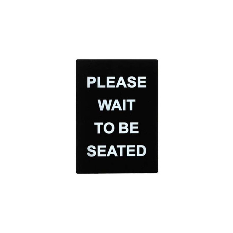 Winco Sgn 802 Vertical Please Wait To Be Seated Informational Sign